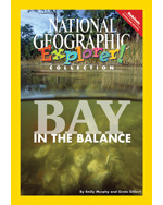 Explorer Books (Pathfinder Science: Habitats): Bay in the Balance, 6-pack
