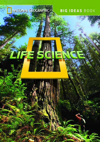 National Geographic Science 3 (Life Science): Big Ideas Student Book