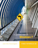 A Guided Tour of Microsoft Windows 7