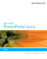 New Perspectives on Microsoft® PowerPoint® 2010: Brief