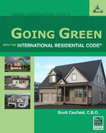 Going Green with the International Residential Code