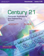 Century 21™ Computer Applications and Keyboarding, Lessons 1-170