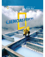 National Geographic Science 5 (Physical Science): Big Ideas Student Book, Spanish