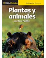 National Geographic Science 1-2 (Life Science: Plants and Animals): Big Ideas Student Book, Spanish