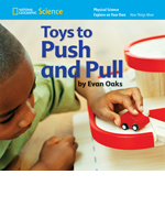 National Geographic Science K (Physical Science: How Things Move): Explore on Your Own: Toys to Push and Pull, 8-pack