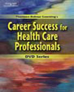 Delmar's Career Success for Health Care Professionals DVD Series