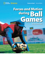 National Geographic Science 1-2 (Physical Science: Forces and Motion): Become an Expert: Forces and Motion during Ball Games, 8-pack