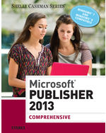 Microsoft® Publisher 2013: Comprehensive