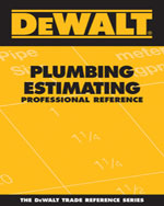 DEWALT® Plumbing Estimating Professional Reference