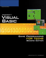 Microsoft® Visual Basic: Game Programming for Teens