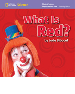 National Geographic Science K (Physical Science: Observing Objects): Explore on Your Own: What Is Red', 8-pack