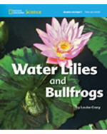 National Geographic Science 1-2 (Life Science: Plants and Animals): Become an Expert: Water Lilies and Bullfrogs, 8-pack
