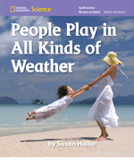 National Geographic Science K (Earth Science: Weather and Seasons): Become an Expert: People Play in All Kinds of Weather, 8-pack