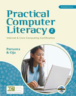 Practical Computer Literacy: Internet and Core Computing Certification