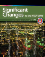 Significant Changes to the NEC® 2008 Edition