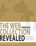 The WEB Collection Revealed Premium Edition: Adobe Dreamweaver CS4, Adobe Flash CS4, and Adobe Photoshop CS4