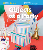 National Geographic Science K (Physical Science: Observing Objects): Become an Expert: Objects at a Party, 8-pack
