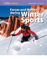 National Geographic Science 1-2 (Physical Science: Forces and Motion): Become an Expert: Forces and Motion during Winter Sports, 8-pack
