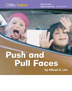 National Geographic Science K (Physical Science: How Things Move): Explore on Your Own: Push and Pull Faces, 8-pack